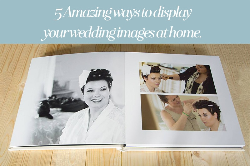 display wedding photos at home