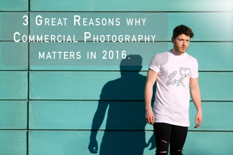 commercial photography why it matters